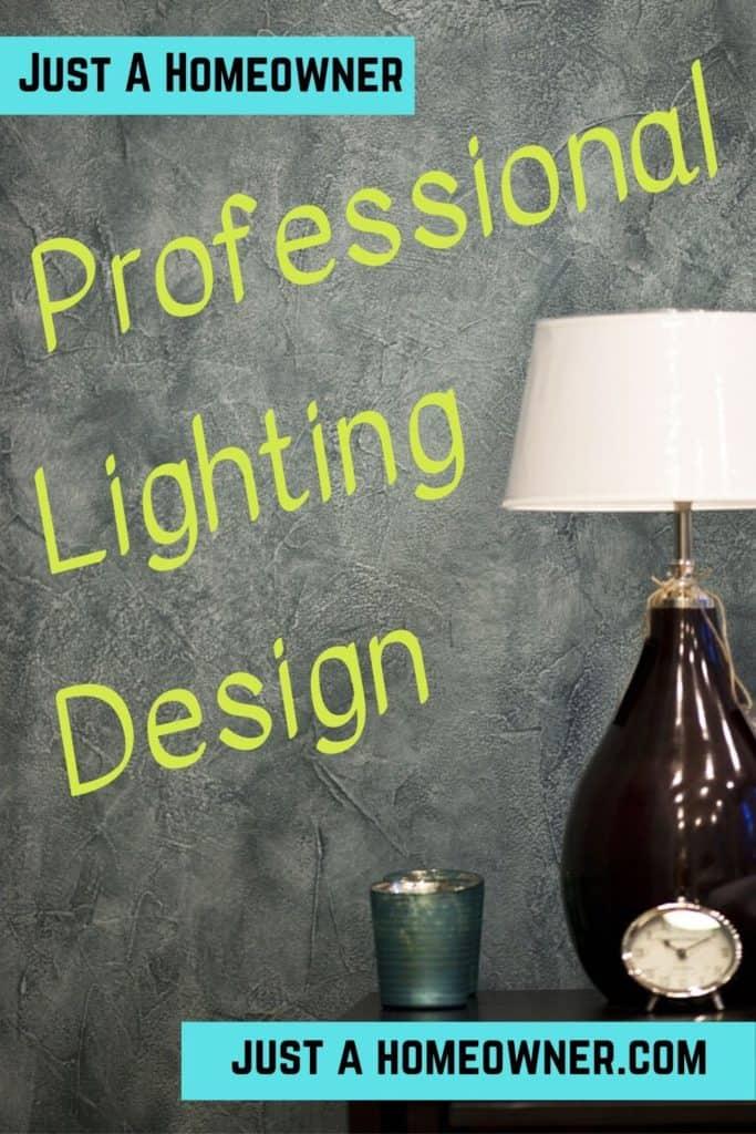 Professional Lighting Design