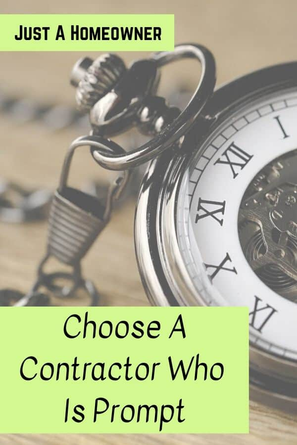 Choose A Contractor Who Is Prompt